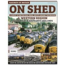 On Shed Volume 6 Western Region. Wales & Midlands