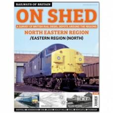 On Shed Volume 4 North Eastern Region