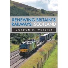 Renewing Britain's Railways: Scotland