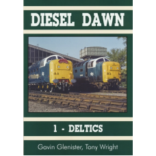 Diesel Dawn 1 – The Deltics